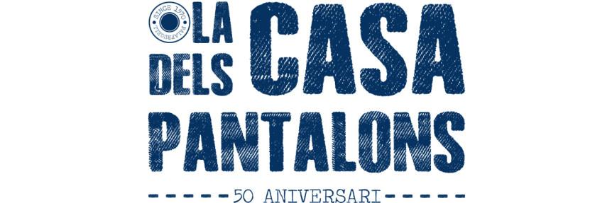 LA CASA DELS PANTALONS
