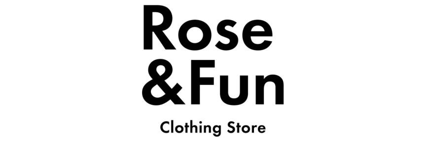 ROSE & FUN